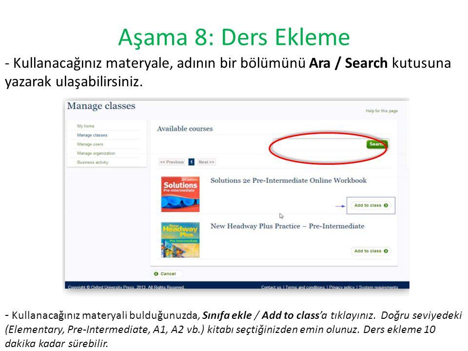 Aşama 8: Ders Ekleme - Kullanacağınız materyale, adının bir bölümünü Ara / Search kutusuna yazarak ulaşabilirsiniz. - Kullanacağınız materyali bulduğu