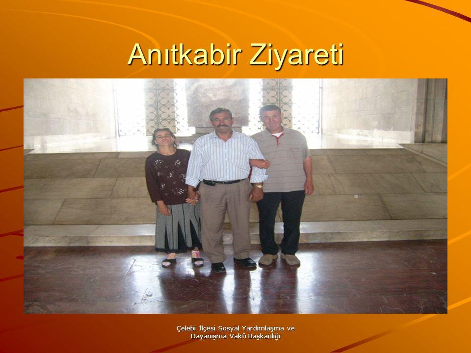 Çelebi İlçesi Sosyal Yardımlaşma ve Dayanışma Vakfı Başkanlığı Anıtkabir Ziyareti