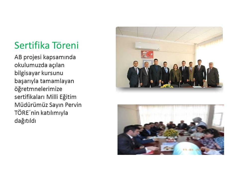 Sertifika Töreni AB projesi kapsamında okulumuzda açılan bilgisayar kursunu başarıyla tamamlayan öğretmnelerimize sertifikaları Milli Eğitim Müdürümüz