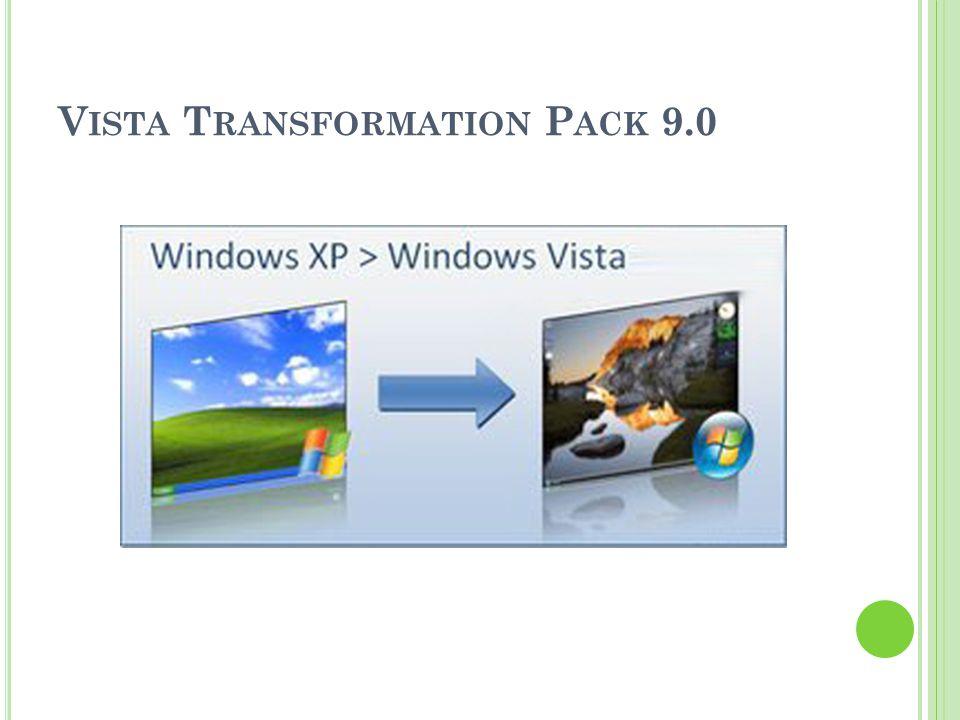 V ISTA T RANSFORMATION P ACK 9.0