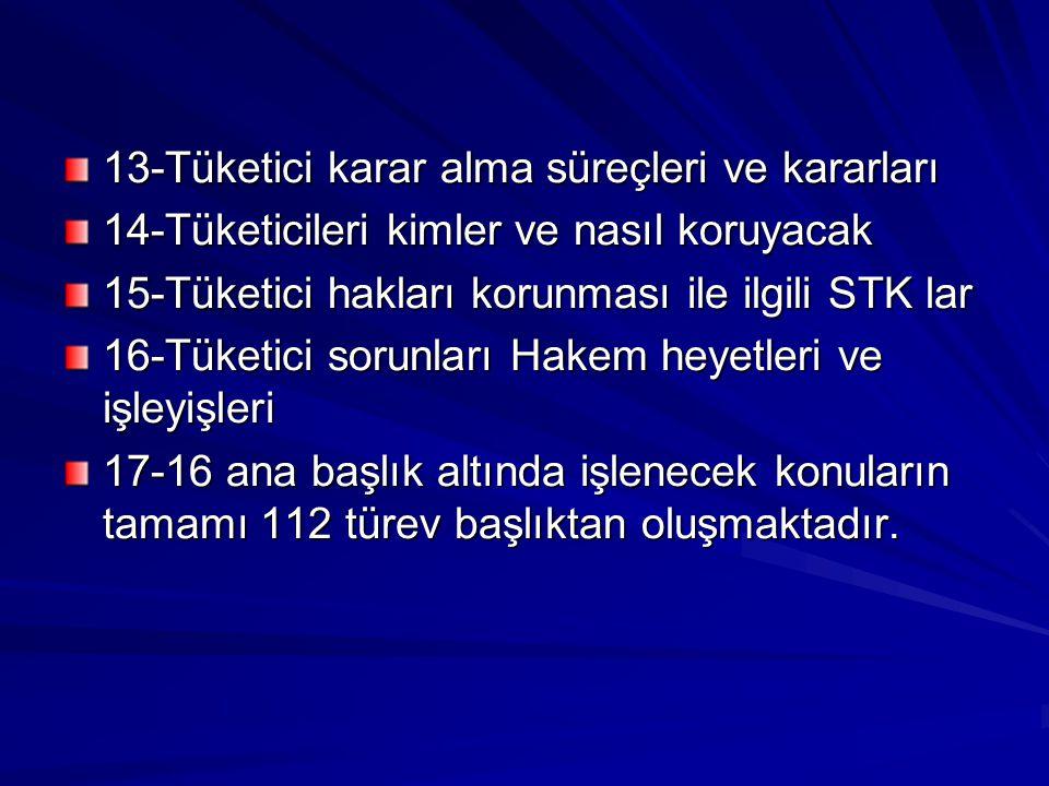 Tüketici davranışları dersinde yararlanılacak kaynaklar 1-AB Tüketici politikaları-İKV yayınları-İstanbul 2-Tüketici davranışları 1-2,Prof.Dr.Muhittin Karabulut, İ.Ü.Yayınları-İstanbul- 3-Tüketici sorunları Hakem heyetleri-Seçkin yayınları Ankara-2006 4-Tüketici haklarını koruma yasaları-O.Selim Kocahanoğlu- İstanbul 1996