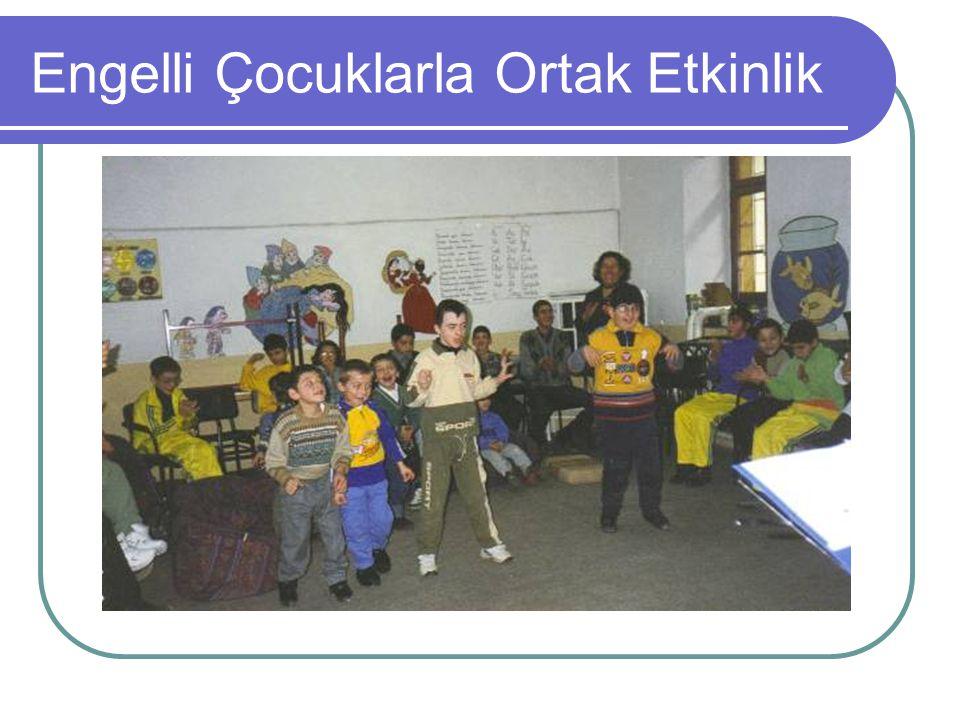 Engelli Çocuklarla Ortak Etkinlik