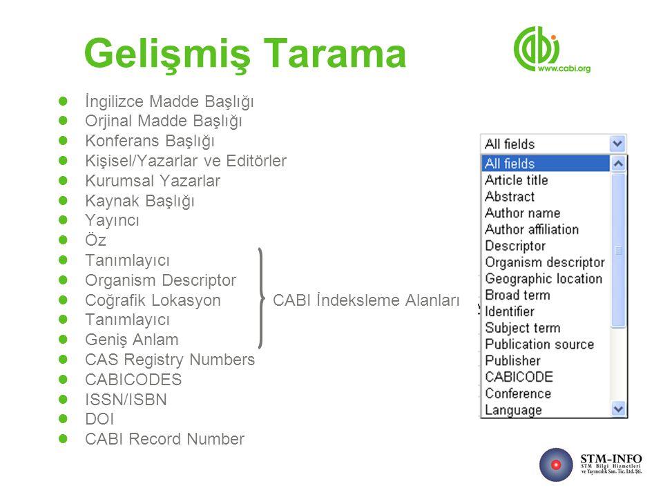İngilizce Madde Başlığı Orjinal Madde Başlığı Konferans Başlığı Kişisel/Yazarlar ve Editörler Kurumsal Yazarlar Kaynak Başlığı Yayıncı Öz Tanımlayıcı Organism Descriptor Coğrafik Lokasyon CABI İndeksleme Alanları Tanımlayıcı Geniş Anlam CAS Registry Numbers CABICODES ISSN/ISBN DOI CABI Record Number