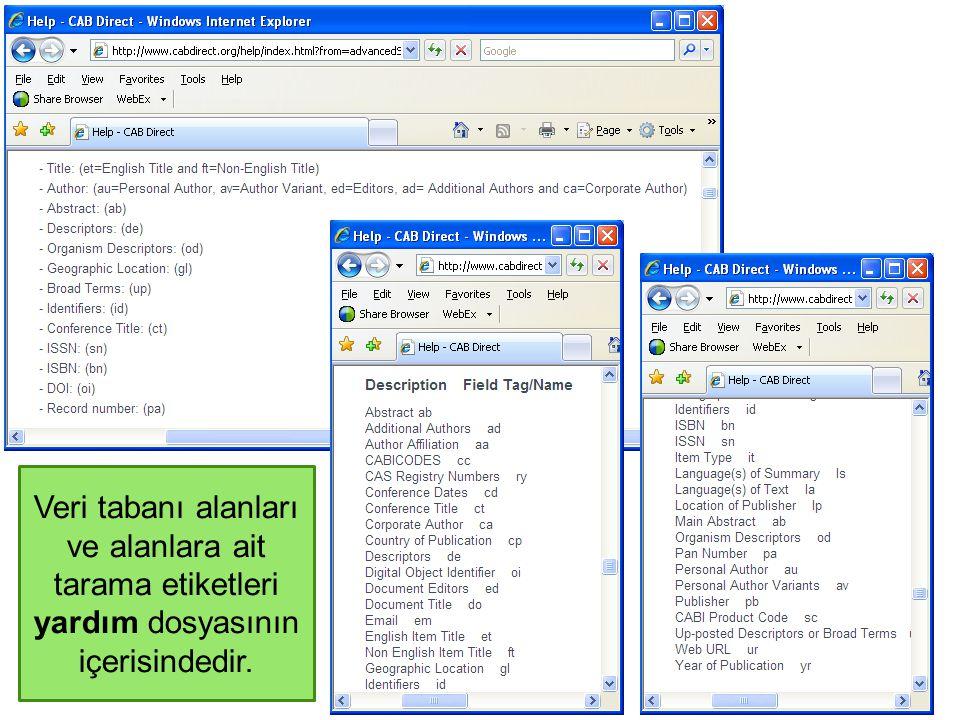 Veri tabanı alanları ve alanlara ait tarama etiketleri yardım dosyasının içerisindedir.