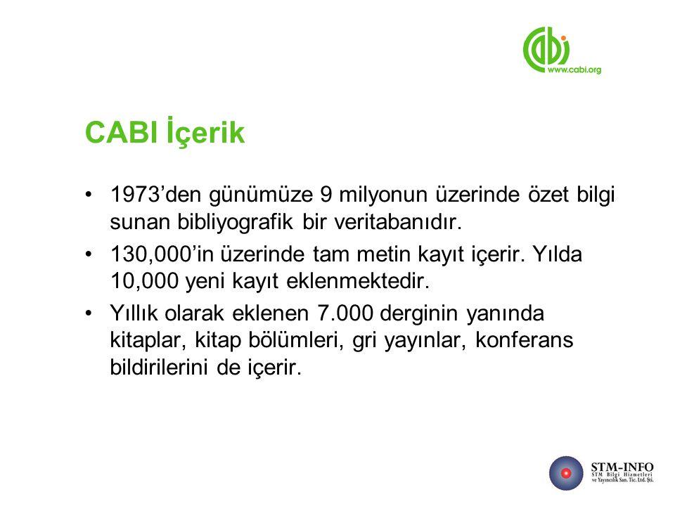 CABI İçerik 1973'den günümüze 9 milyonun üzerinde özet bilgi sunan bibliyografik bir veritabanıdır.