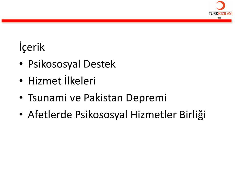 TSUNAMİ VE PAKİSTAN DEPREMİNİN ÖNEMİ -Türk Kızılayı'nın operasyonel deneyimini arttırmıştır.