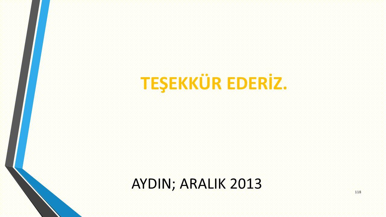AYDIN; ARALIK 2013 TEŞEKKÜR EDERİZ. 118