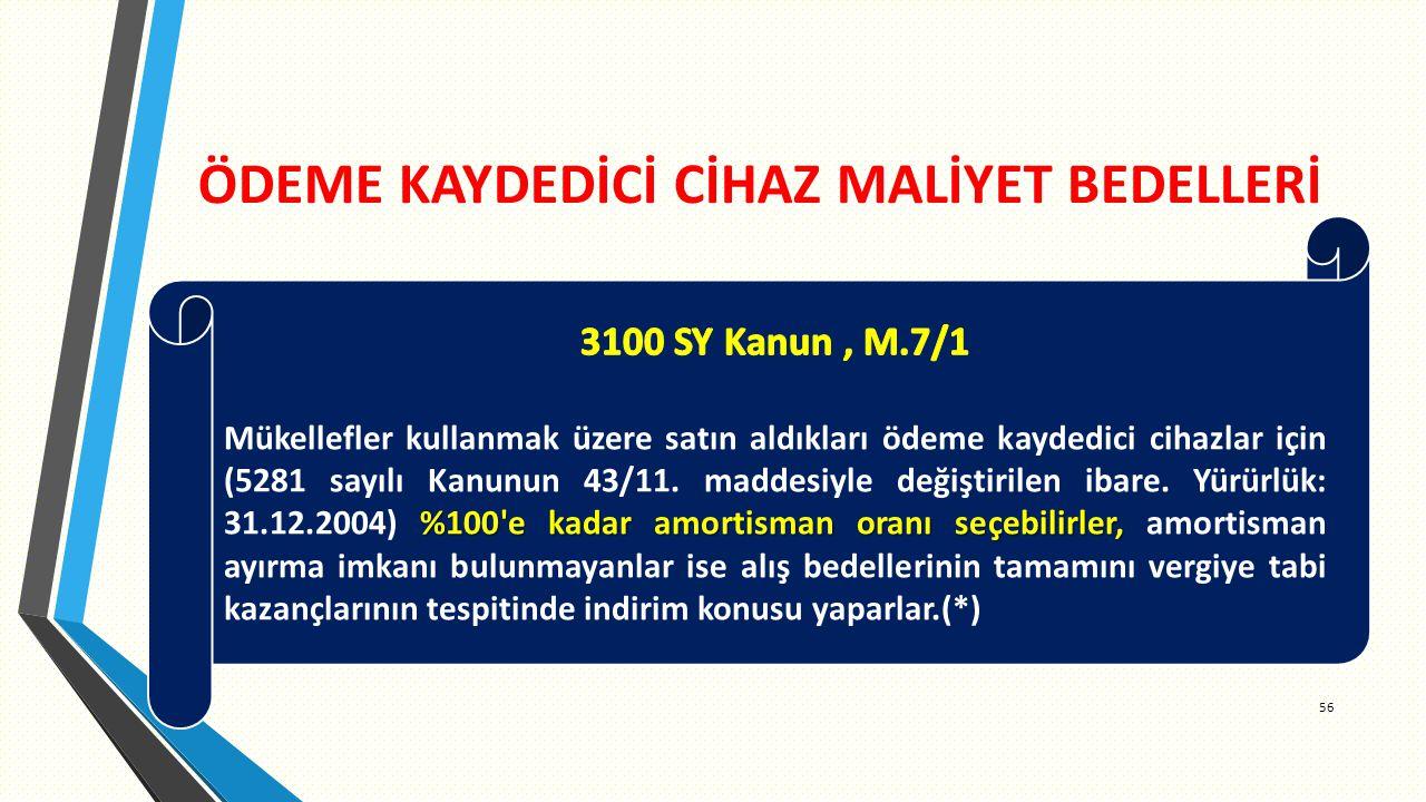 ÖDEME KAYDEDİCİ CİHAZ MALİYET BEDELLERİ 56