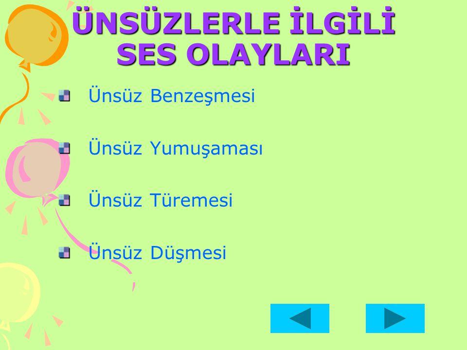 Türkçe'de kelime vurgusu genellikle son hecededir.