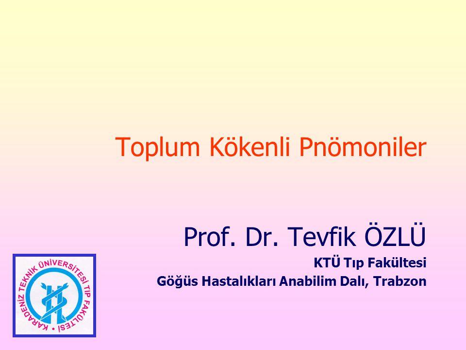 Toplum Kökenli Pnömoniler Prof.Dr.