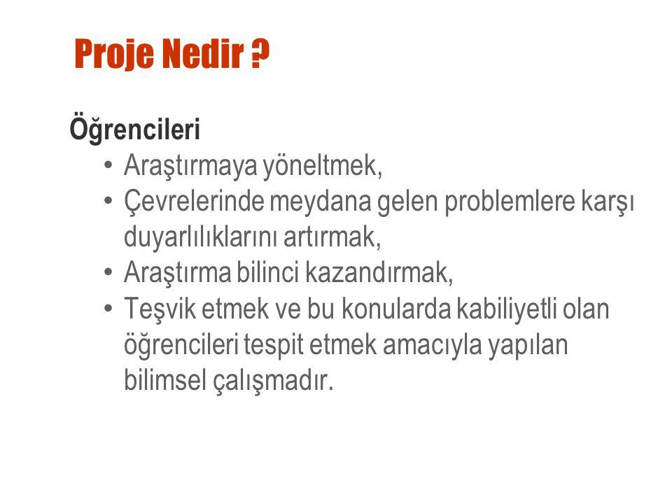 Kaynakça ■Projenin bilimsellik kazanmasında ve doğruluğunda kullanılan kaynakların verilmesi temel esaslardandır.