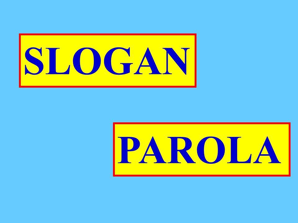 PAROLA SLOGAN