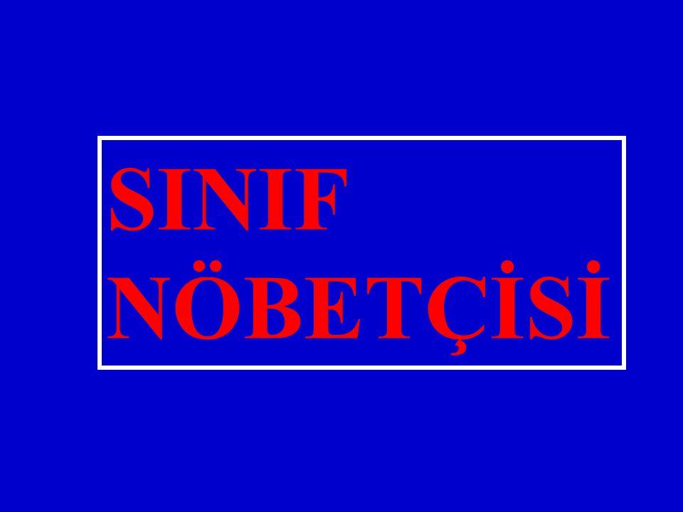SINIF NÖBETÇİSİ