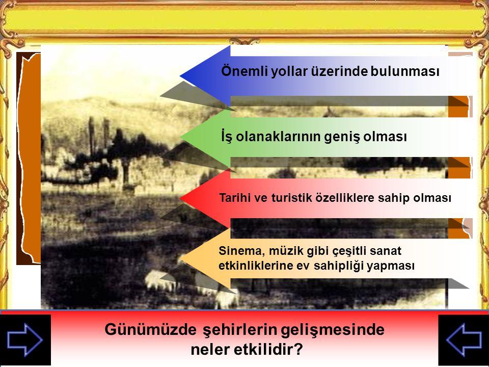 Osmanlılarda şehirlerin oluşumu ve gelişmesi bir takım sosyal tesislerin yapılması ile ilgilidir.