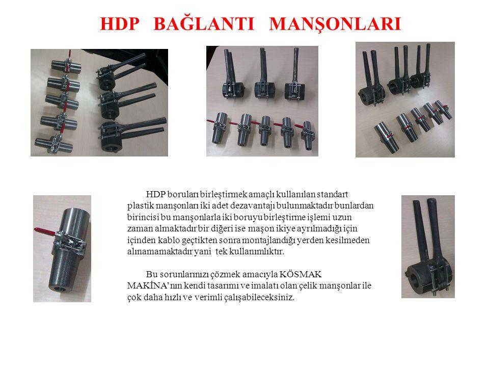 HDP BAĞLANTI MANŞONLARI HDP boruları birleştirmek amaçlı kullanılan standart plastik manşonları iki adet dezavantajı bulunmaktadır bunlardan birincisi