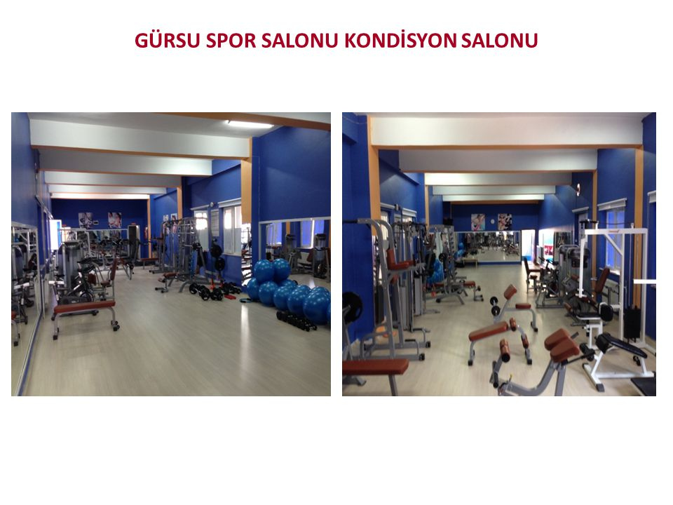 GÜRSU SPOR SALONU KONDİSYON SALONU