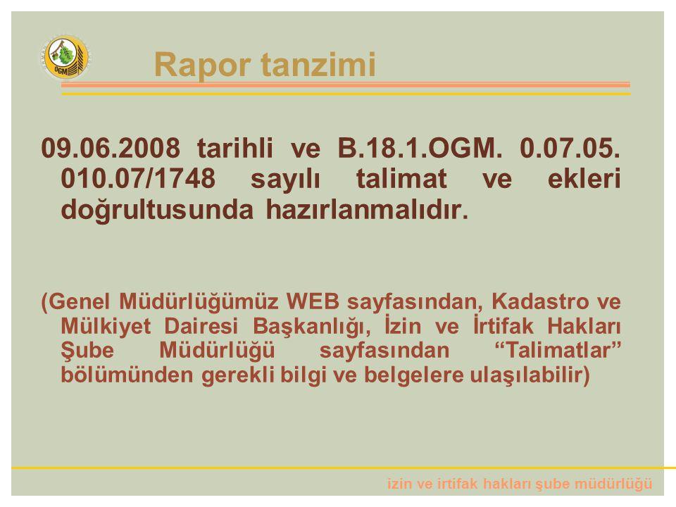 izin ve irtifak hakları şube müdürlüğü 09.06.2008 tarihli ve B.18.1.OGM.