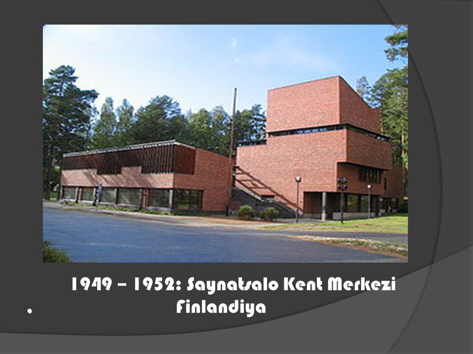 1949 – 1952: Saynatsalo Kent Merkezi, Finlandiya