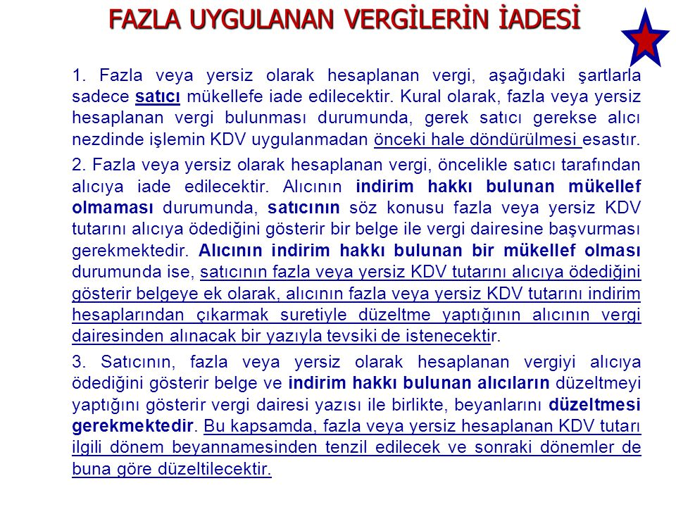 FAZLA UYGULANAN VERGİLERİN İADESİ 1.