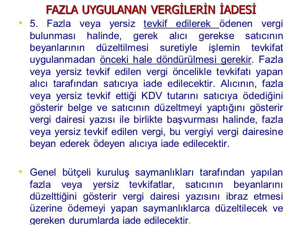 FAZLA UYGULANAN VERGİLERİN İADESİ 5.