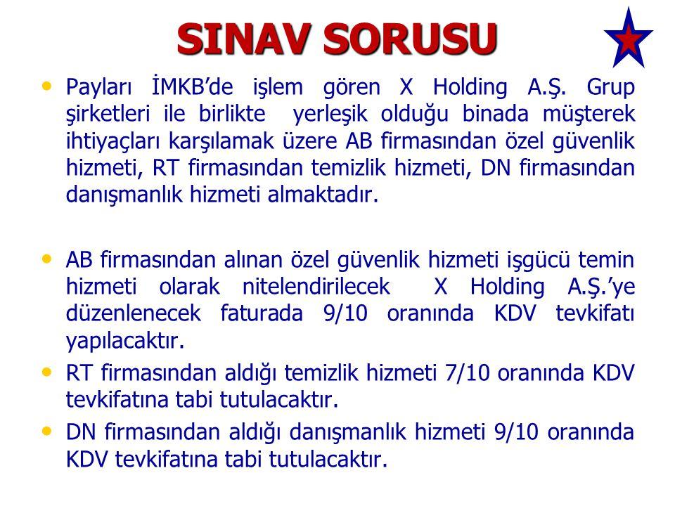 SINAV SORUSU Payları İMKB'de işlem gören X Holding A.Ş.