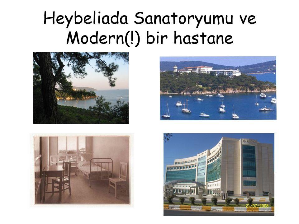 Heybeliada Sanatoryumu ve Modern(!) bir hastane