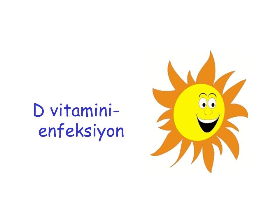 D vitamini- enfeksiyon