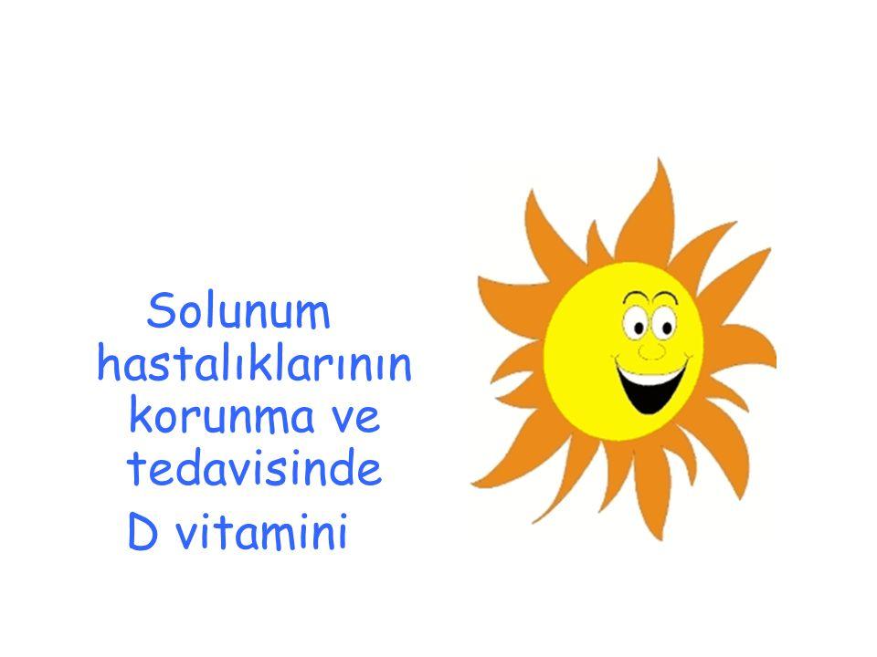 Solunum hastalıklarının korunma ve tedavisinde D vitamini