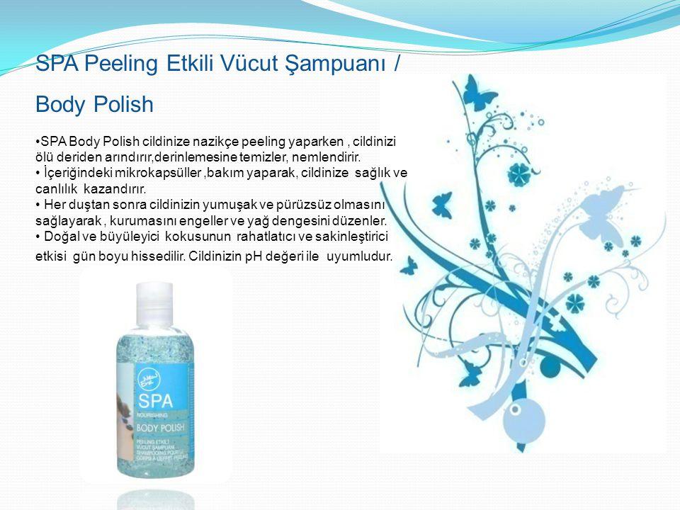 SPA Peeling Etkili Vücut Şampuanı / Body Polish SPA Body Polish cildinize nazikçe peeling yaparken, cildinizi ölü deriden arındırır,derinlemesine temi