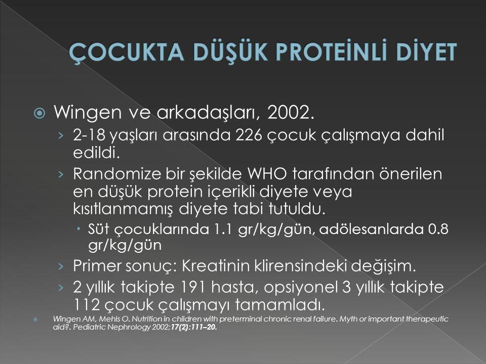  Wingen ve arkadaşları, 2002.› 2-18 yaşları arasında 226 çocuk çalışmaya dahil edildi.