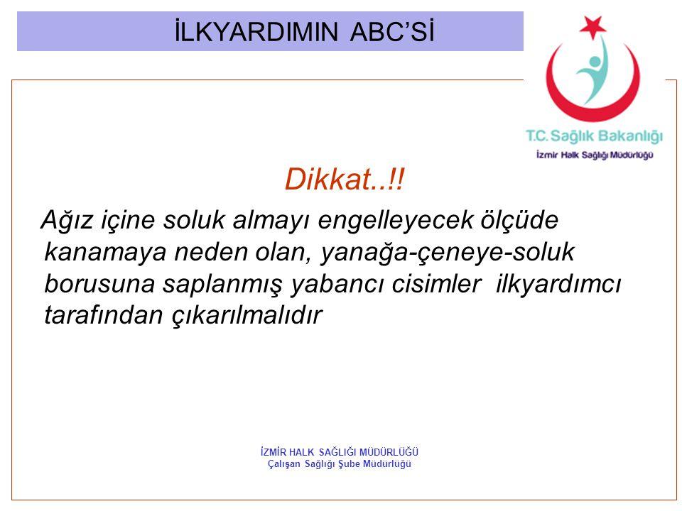 İLKYARDIMIN ABC'Sİ Dikkat..!.