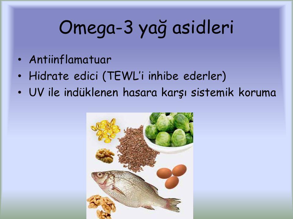 Omega-3 yağ asidleri Antiinflamatuar Hidrate edici (TEWL'i inhibe ederler) UV ile indüklenen hasara karşı sistemik koruma