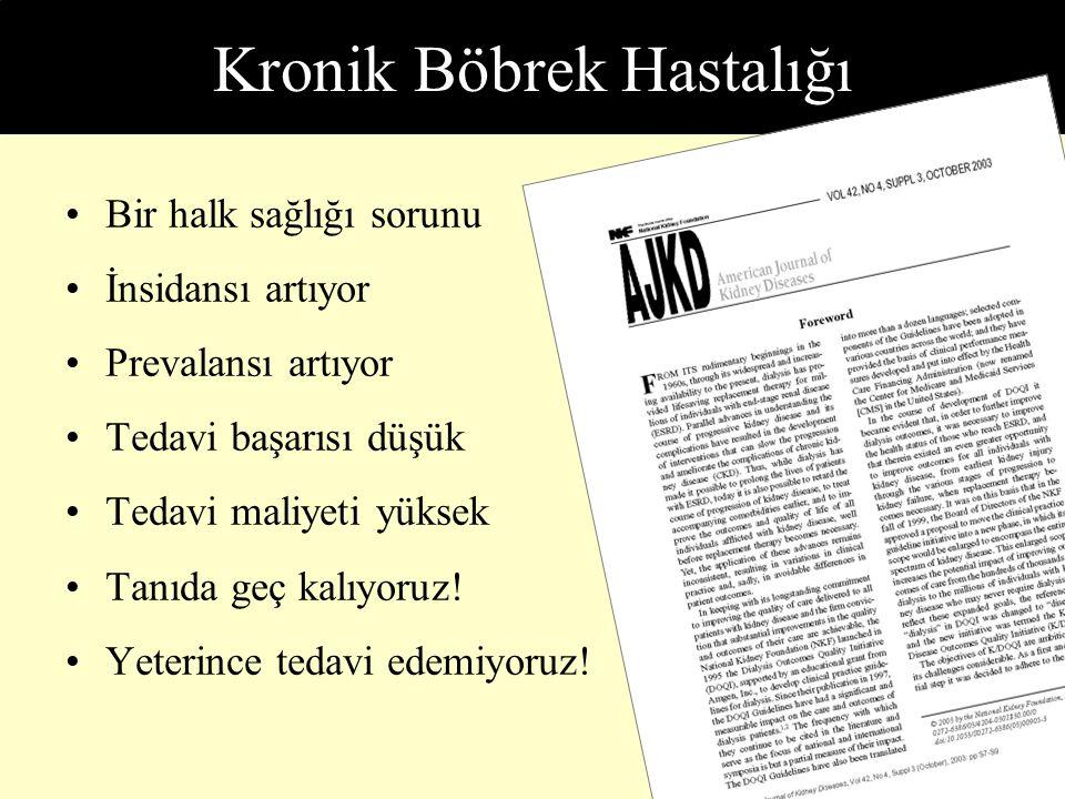 Kronik Böbrek Hastalığı Türk Nefroloji Derneği, Kayıt Sistemi, 2003.