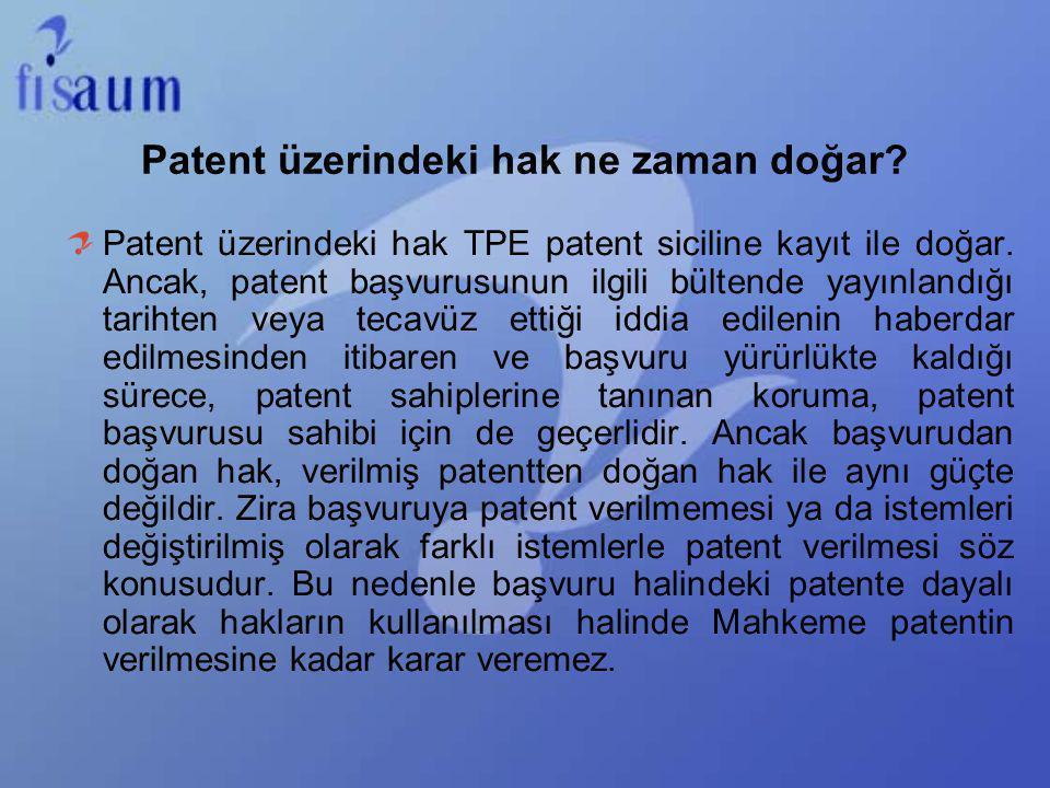 Patent üzerindeki hak ne zaman doğar? Patent üzerindeki hak TPE patent siciline kayıt ile doğar. Ancak, patent başvurusunun ilgili bültende yayınlandı