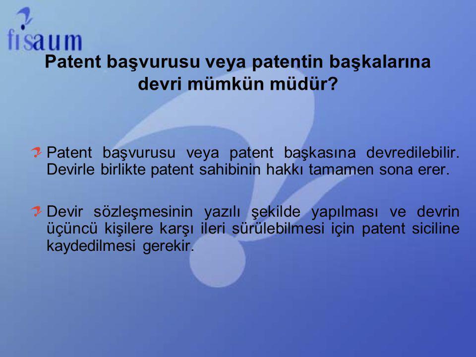Patent başvurusu veya patentin başkalarına devri mümkün müdür? Patent başvurusu veya patent başkasına devredilebilir. Devirle birlikte patent sahibini