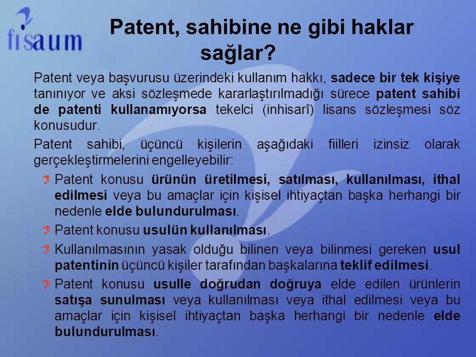Patent, sahibine ne gibi haklar sağlar? Patent veya başvurusu üzerindeki kullanım hakkı, sadece bir tek kişiye tanınıyor ve aksi sözleşmede kararlaştı