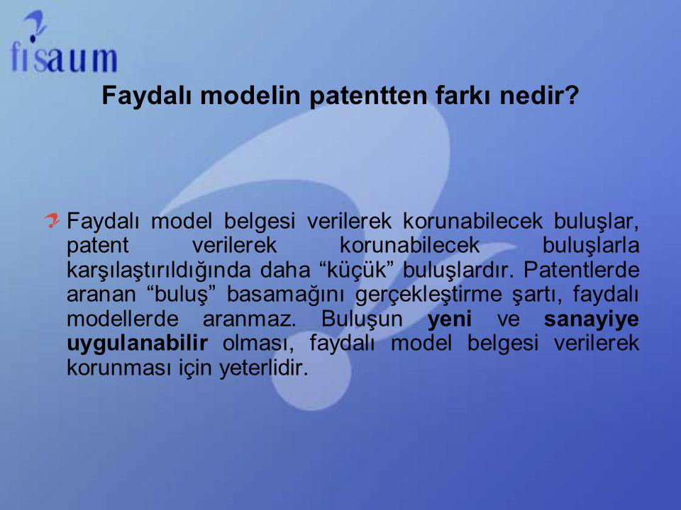 Faydalı modelin patentten farkı nedir? Faydalı model belgesi verilerek korunabilecek buluşlar, patent verilerek korunabilecek buluşlarla karşılaştırıl