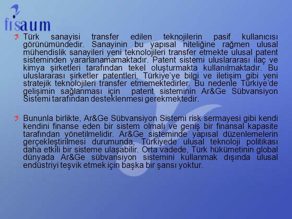 Türk sanayisi transfer edilen teknojilerin pasif kullanıcısı görünümündedir. Sanayinin bu yapısal niteliğine rağmen ulusal mühendislik sanayileri yeni