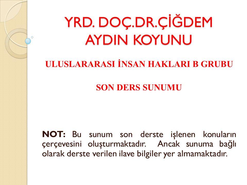 Türkiye'de İ nsan Haklarının Gelişimi Türkiye'de insan haklarının pozitif hukukun düzenleme alanına girmesi, anayasacılı ğ ın gelişimi ile paralel gitmiştir.
