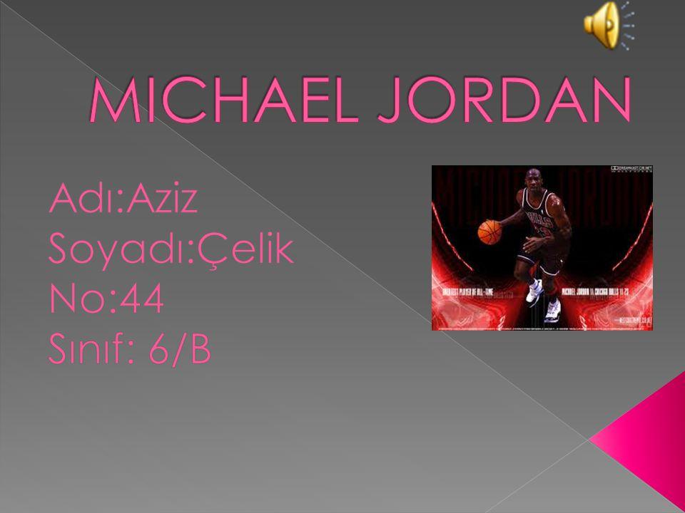 MICHAEL JORDAN Michael Jeffrey Jordan (d.