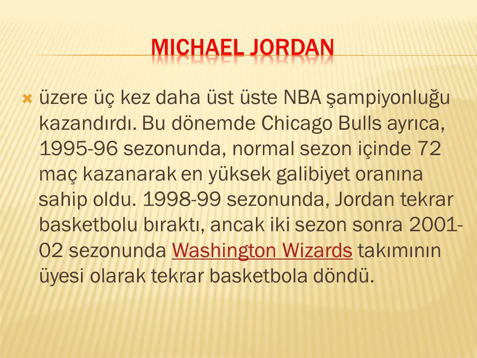  üzere üç kez daha üst üste NBA şampiyonluğu kazandırdı. Bu dönemde Chicago Bulls ayrıca, 1995-96 sezonunda, normal sezon içinde 72 maç kazanarak en