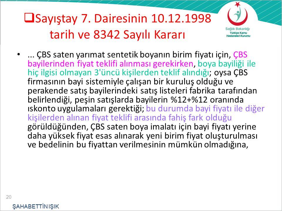  Sayıştay 7.Dairesinin 10.12.1998 tarih ve 8342 Sayılı Kararı...