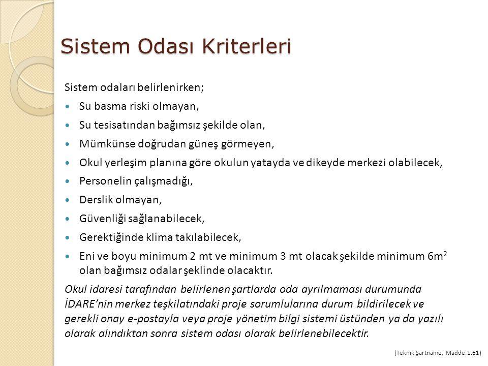 Sistem Odası Kriterleri