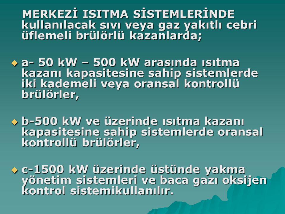 Oda sıcaklıklarının 20 oC değerinin üzerinde 1 oC arttırılması bile İstanbul şartlarında yakıt sarfiyatını % 10 arttırmaktadır.Böyle bir tasarrufu sürekli kılmak amacı ile kullanılan en önemli elemanlar;radyatör girişine konulan termostatik vana ve oda termostatları olmalıdır.Ancak küçük sistemlerde bütün radyatörlere termostatik vana konulması uygun olmayıp hepsinin kapama riskine karşı en az bir adedi klasik radyatör vanası ile donatılmalıdır.