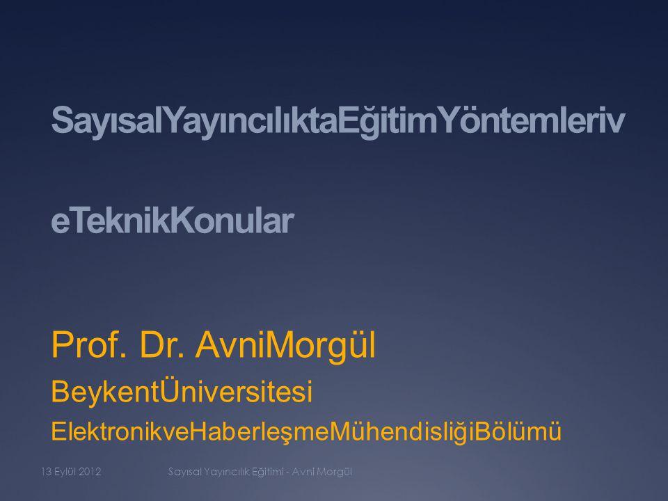 SayısalYayıncılıktaEğitimYöntemleriv eTeknikKonular Prof.