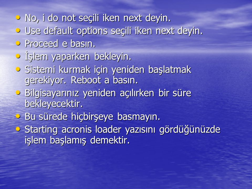 No, i do not seçili iken next deyin. No, i do not seçili iken next deyin. Use default options seçili iken next deyin. Use default options seçili iken