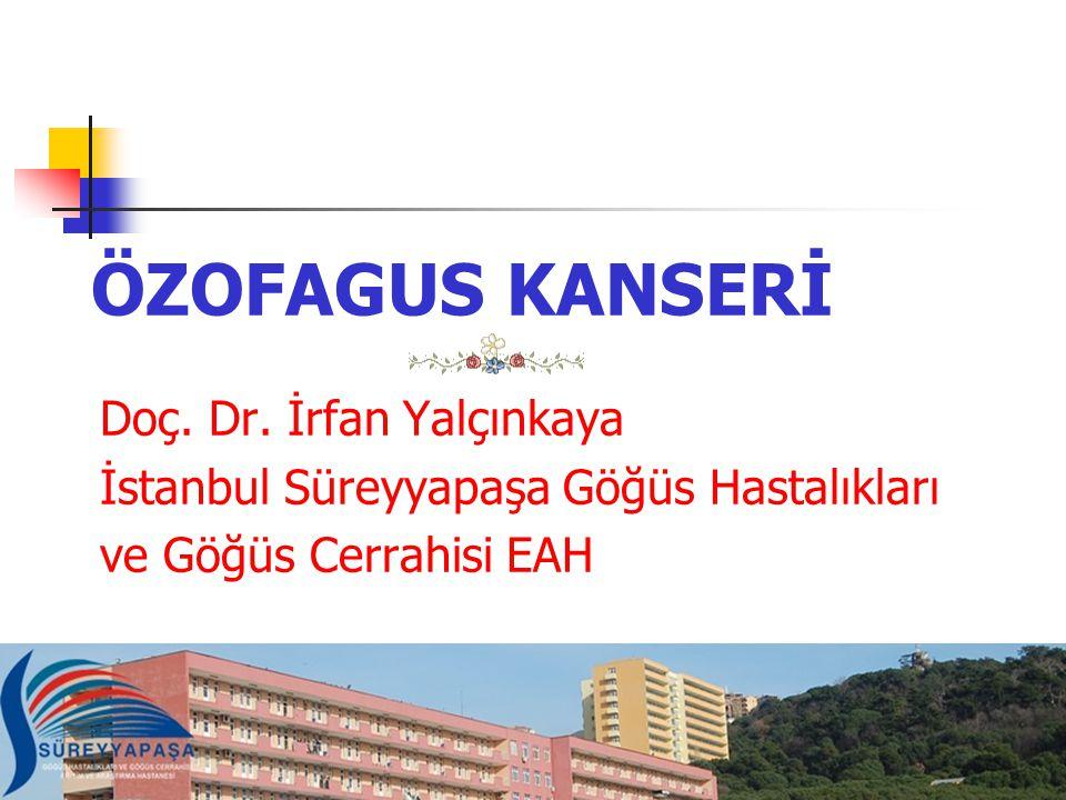 ÖZOFAGUS KANSERİ Doç.Dr.