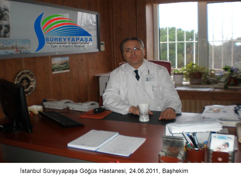 İstanbul Süreyyapaşa Göğüs Hastanesi, 24.06.2011, Başhekim