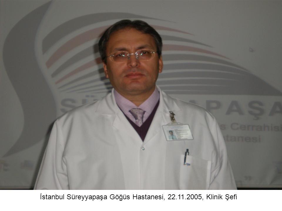 İstanbul Süreyyapaşa Göğüs Hastanesi, 22.11.2005, Klinik Şefi