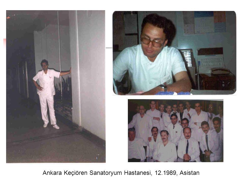 Ankara Keçiören Sanatoryum Hastanesi, 30.05.1994, Uzman